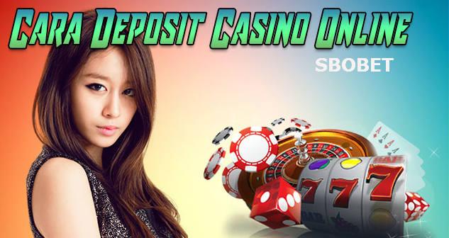 cara deposit sbobet casino online