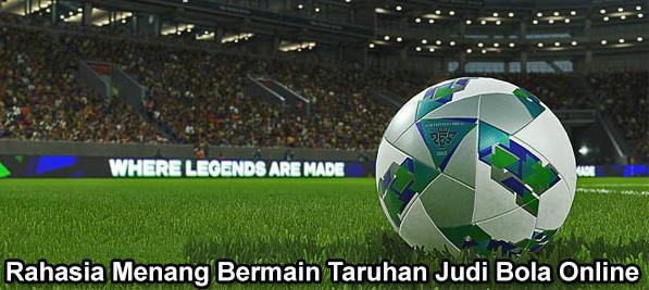 cara menang main judi bola online